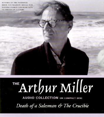 [CD] The Arthur Miller Audio Collection By Miller, Arthur